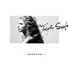 Taylor Swift  &  Songs